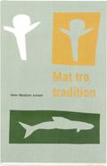 Mat tro tradition; Helen Westblom Jonsson; 1997