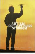 Autism och Aspergers syndrom; Uta Frith; 1998