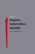 Ungdom, kulturmöten, identitet; Nader Ahmadi (red.); 1998