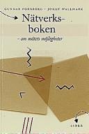 Nätverksboken - om mötets möjligheter; Johan Wallmark, Gunnar Forsberg (red.); 1998