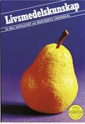 Livsmedelskunskap; Maj Appelqvist, Margareta Garpendal; 1998