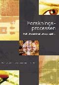 Forskningsprocessen - Kvalitativa och kvantitativa perspektiv; Henny Olsson, Stefan Sörensen; 2001
