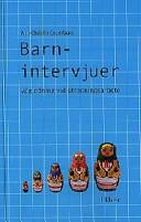 Barnintervjuer; Ann-Christin Cederborg; 2000