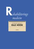 Rehabiliteringsmedicin; Olle Höök; 2001
