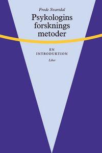 Psykologins forskningsmetoder - En introduktion; Frode Svartdal; 2001