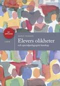 Elevers olikheter - och specialpedagogisk kunskap; Bengt Persson; 2008