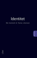 BeGreppbart - Identitet; Nils Hammarén, Thomas Johansson; 2009