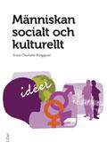 Människan socialt och kulturellt; Anne Charlotte Ringquist; 2010