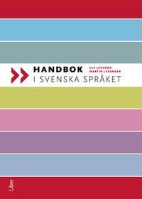 Handbok i svenska språket; Ulf Jansson, Martin Levander; 2012