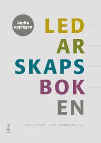 Ledarskapsboken; Sten Jönsson; 2015