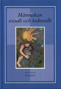 Människan socialt och kulturellt; Katri Cronlund; 2000