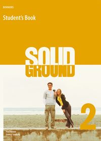 Solid ground : engelska kurs B (steg 6). 2, Student's book; Fred Nilsson, Gunnar Svedberg; 2005
