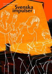 Svenska impulser 1 se 9789152337899; Carl-Johan Markstedt, Sven Eriksson; 2008
