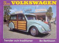 Luftkylda Volkswagen : Trender och Traditioner :  Trends And Traditions; Bo Bertilsson; 1991