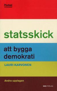 Statsskick : att bygga demokrati; Lauri Karvonen; 2008